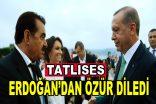 Tatlıses, Erdoğan'dan özür diledi