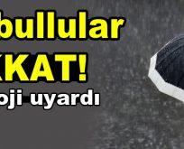 İstanbul'da kuvvetli yağış uyarısı!