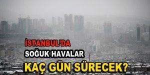 İstanbul'da soğuk havalar etkisi gösteriyor