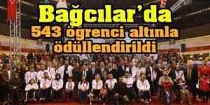 Bağcılar'da 543 öğrenci altınla ödüllendirildi