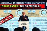 I. Uluslararası Engellilik ve Din Sempozyumu-(Video Haber)