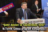 Şehit Aileleri ve Gazilerimize Vefa Programı-(Video Haber)