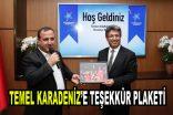 Temel Karadeniz'e teşekkür plaketi