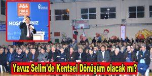 Yavuz Selim'de Kentsel Dönüşüm olacak mı?