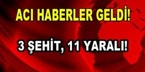 El Bab'dan kötü haber! 3 asker şehit, 11 yaralı