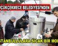 Küçükçekmece Belediyesi'nden İstanbullulara sıcak bir mola