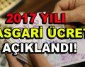 2017 Asgari Ücret rakamı açıklandı