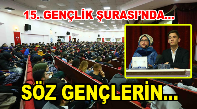 """15. Gençlik Şurası'nda """"Vatan Sevgisi"""" ön plana çıktı"""