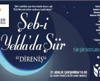 """Şeb-i Yelda'da """"Direniş"""" şiirleri Esenler'de okunacak"""