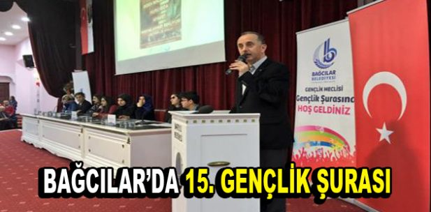 Bağcılar Belediyesi 15. Gençlik Şurası