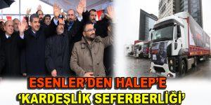 """Esenler'den Halep'e """"Kardeşlik Seferberliği"""""""