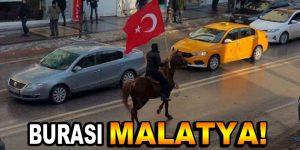 Malatya'da atlılar sokağa indi!