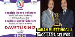 Bakan Müezzinoğlu, Engelsiz Dünya Ödülleri'ni verecek