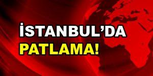 İstanbul'da Patlama: 1 Ölü!