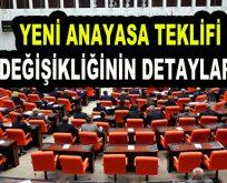 Yeni Anayasa Teklifi'nin detayları ortaya çıktı
