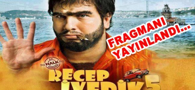 """""""Recep İvedik 5"""" yeni fragmanı yayınlandı"""