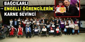 Bağcılarlı engelli öğrencilerin karne sevinci