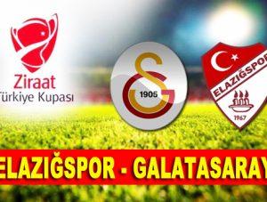 Elazığspor-Galatasaray maçı ne zaman saat kaçta hangi kanalda?