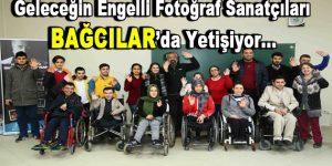 Geleceğin engelli fotoğraf sanatçıları Bağcılar'da yetişiyor