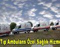 Acil Tıp Ambulans Özel Sağlık Hizmetleri
