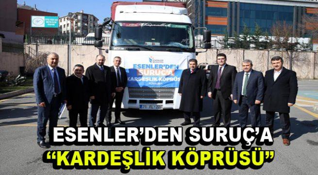 "Esenler'den Suruç'a ""Kardeşlik Köprüsü"""