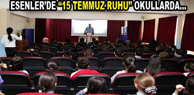 """Esenler'de """"15 Temmuz Ruhu"""" okullara yansıdı"""