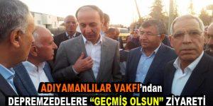 """Adıyamanlılar Vakfı'ndan Depremzedelere """"Geçmiş Olsun"""" Ziyareti"""