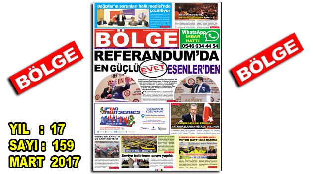 """BÖLGE GAZETESİ 159. """"MART-2017"""" SAYISI ÇIKTI"""