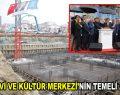 Küçükçekmece'de Cemevi ve Kültür Merkezi'nin temeli atıldı