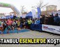 İstanbul Esenler'de koştu