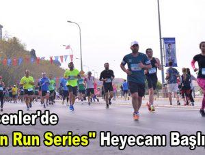 """Esenler'de """"Fun Run Series"""" heyecanı başlıyor"""