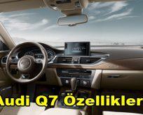 Audi Q7 Özellikleri