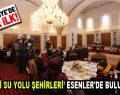 """""""Uluslar Arası Tarihi Su Yolu Şehirleri Buluşması"""" projesinin basın lansmanı yapıldı"""