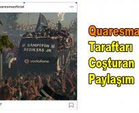 Quaresma'dan Taraftarı Coşturan Paylaşım