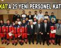 ESKAT'a yeni katılan 25 personel belgelerini aldı
