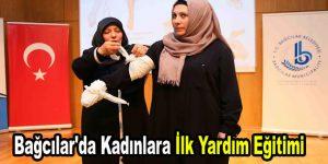 Bağcılar'da Kadınlara İlk Yardım Eğitimi