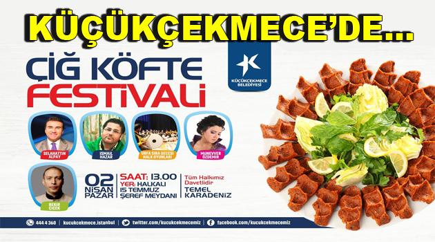 """Küçükçekmece'de """"Çiğ Köfte Festivali"""""""