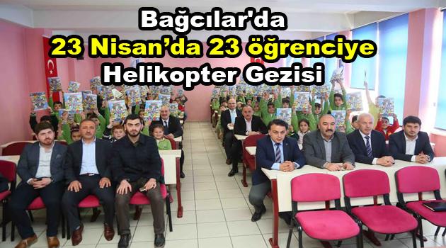 Bağcılar'da 23 Nisan'da 23 öğrenciye helikopter gezisi