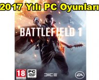 2017 Yılı PC Oyunları