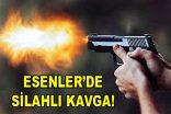 Esenler'de silahlı kavgada 1 vatandaş hayatını kaybetti