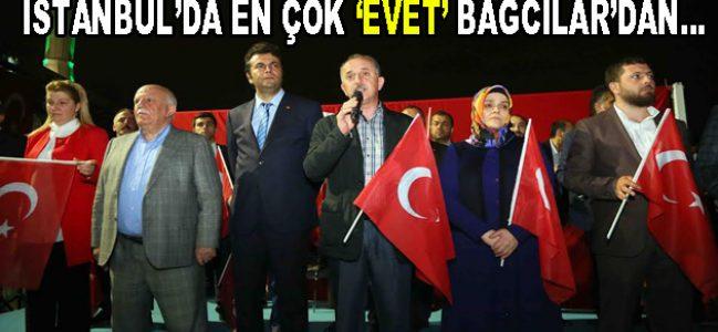 """İstanbul'da en çok """"EVET"""" Bağcılar'dan geldi"""