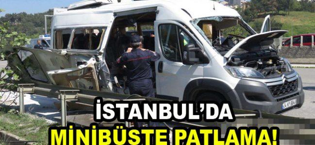 İstanbul'da minibüste patlama!