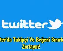 Twitter'da Takipçi Ve Beğeni Sınırlarını Zorlayın!