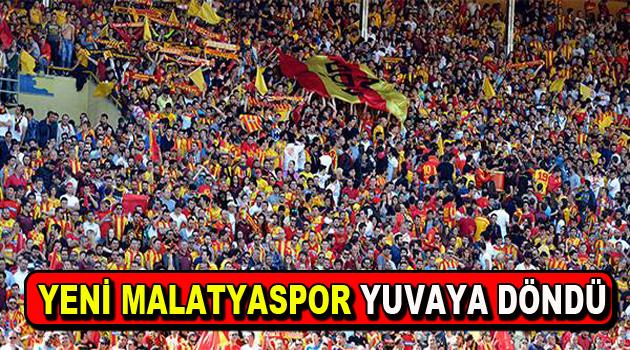 Yeni Malatyaspor yuvaya döndü
