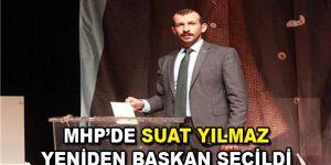 MHP'de Suat Yılmaz yeniden Başkan seçildi