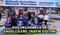 Küçükçekmece'de engellilere trafik eğitimi