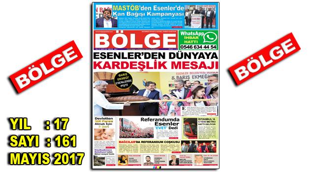 "BÖLGE GAZETESİ 161. ""MAYIS-2017"" SAYISI ÇIKTI"