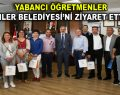 Yabancı öğretmenler Esenler Belediyesi'ni ziyaret etti