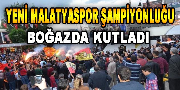 Yeni Malatyaspor Şampiyonluğu Boğazda Kutladı