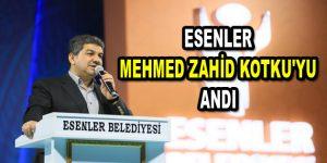 Esenler Mehmed Zahid Kotku'yu andı